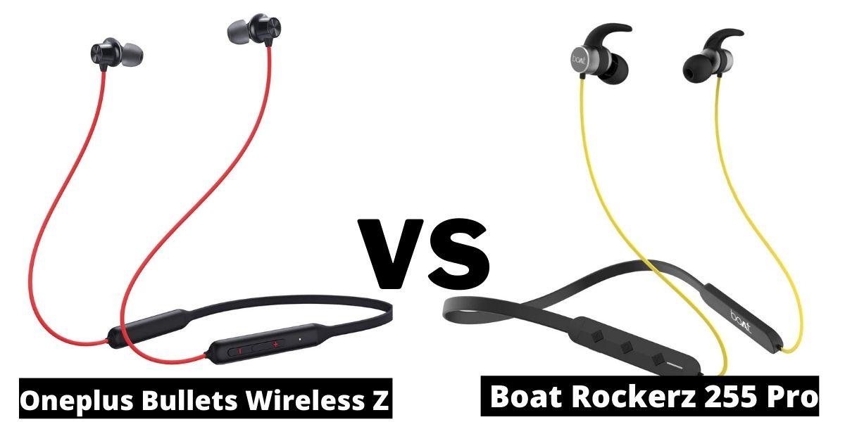 Oneplus Bullets Wireless Z VS Boat Rockerz 255 Pro